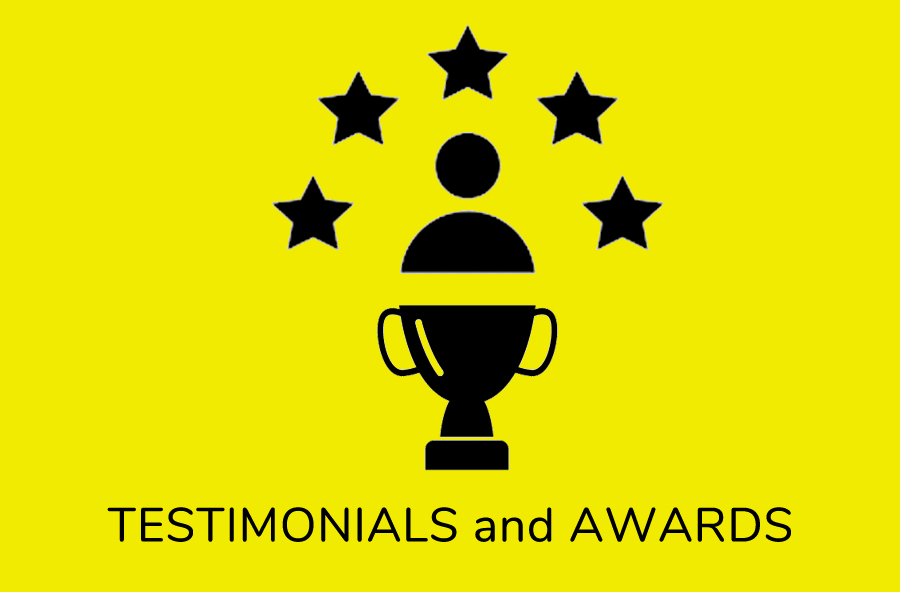 Awards and Testimonials